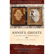 Annie's Ghosts by Luxenberg, Steve, 9781401310196