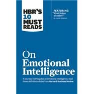 HBR's 10 Must Reads on Emotional Intelligence by Goleman, Daniel (CON); Harvard Business Review, 9781633690196