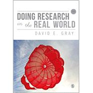 Doing Research in the Real World by Gray, David E., 9781446260197