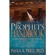 The Prophet's Handbook by Price, Paula, 9781603740197