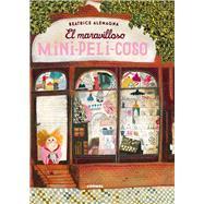 El maravilloso mini-peli-coso by Alemagna, Beatrice, 9788491010197