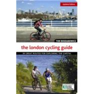 The London Cycling Guide by Bogdanowicz, Tom, 9781504800198