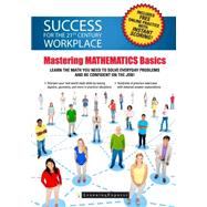 Mastering Workplace Skills: Math Fundamentals by Learningexpress, Llc, 9781611030198