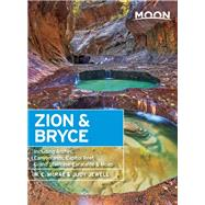 Moon Zion & Bryce Including Arches, Canyonlands, Capitol Reef, Grand Staircase-Escalante & Moab by McRae, W. C.; Jewell, Judy, 9781631210198
