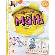 McGraw-Hill My Math, Grade K, Student Edition, Volume 1 by Unknown, 9780021150199