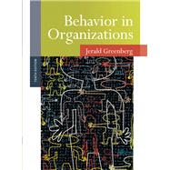 Behavior in Organizations by Greenberg, Jerald, 9780136090199