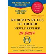 Robert's Rules of Order: In Brief, Updated to Accord With the Eleventh Edition of the Complete Manual by Robert, Henry M., III; Honemann, Daniel H.; Balch, Thomas J.; Seabold, Daniel E. (CON); Gerber, Shmuel (CON), 9780306820199