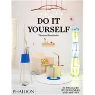 Do It Yourself by Bärnthaler, Thomas, 9780714870199