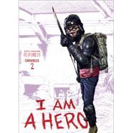 I am a Hero Omnibus Volume 2 by HANAZAWA, KENGOHANAZAWA, KENGO, 9781506700199