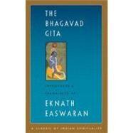 The Bhagavad Gita by Easwaran, Eknath; Easwaran, Eknath, 9781586380199