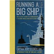 Running a Big Ship by O'conor, Rory; Lavery, Brian, 9781910860199