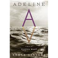 Adeline by Vincent, Norah, 9780544470200
