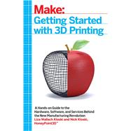 Getting Started With 3d Printing by Kloski, Liza Wallach; Kloski, Nick, 9781680450200