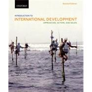 Introduction to International Development Approaches, Actors, and Issues by Haslam, Paul; Schafer, Jessica; Beaudet, Pierre, 9780195440201