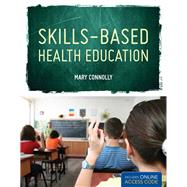 Skills Based Health Education by Connolly, Mary, 9781449630201