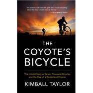 The Coyote's Bicycle by Taylor, Kimball, 9781941040201