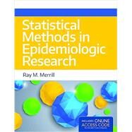 Statistical Methods in Epidemiologic Research by Merrill, Ray M., Ph.D., 9781284050202