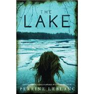 The Lake by Leblanc, Perrine; Lederhendler, Lazer, 9781487000202