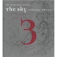The Sky 3 by Amano, Yoshitaka, 9781616550202