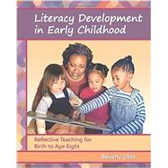 Literacy Development in Early Childhood by Beverly Otto, 9781478630203