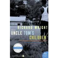 Uncle Tom's Children by Wright, Richard, 9780061450204