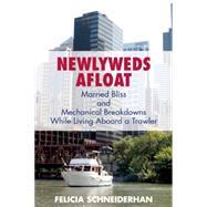 Newlyweds Afloat by Schneiderhan, Felicia, 9781621240204