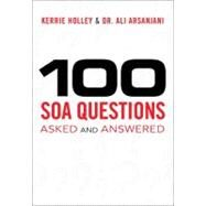 100 SOA Questions Asked and Answered