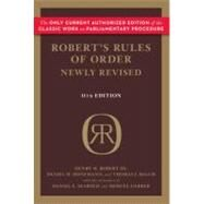 Robert's Rules of Order Newly Revised, 11th Edition by Robert, Henry M., III; Honemann, Daniel H.; Balch, Thomas J.; Seabold, Daniel E. (CON); Gerber, Shmuel (CON), 9780306820205