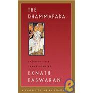 The Dhammapada by Easwaran, Eknath; Easwaran, Eknath, 9781586380205
