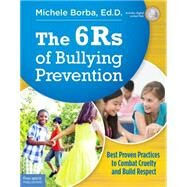 The 6rs of Bullying Prevention by Borba, Michele, 9781631980206