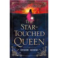 The Star-Touched Queen by Chokshi, Roshani, 9781250100207