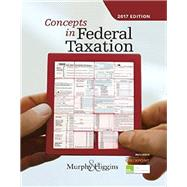 Concepts in Federal Taxation 2017 (with H&R Block™ Premium & Business Access Code for Tax Filing Year 2015 and RIA Checkpoint® 1 term (6 months) Printed Access Card by Murphy; Higins, 9781305950207