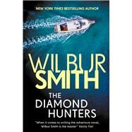The Diamond Hunters by Smith, Wilbur A., 9781499860207
