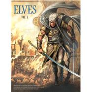 Elves 2 by Peru, Olivier; Corbeyran, Eric; Bileau, Stéphane; Bordier, Jean-paul; Merli, Luca (CON), 9781683830207