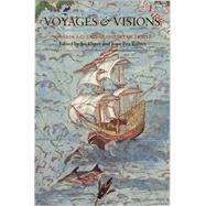 Voyages and Visions: Towards a Cultural History of Travel by Elsner, Jas; Rubies, Joan-Pau, 9781861890207