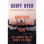 Another Great Day at Sea by DYER, GEOFF, 9780804170208