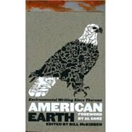 American Earth : Environmental Writing since Thoreau by McKibben, Bill, 9781598530209