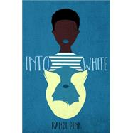 Into White by Pink, Randi, 9781250070210