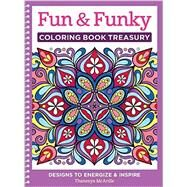Fun & Funky Coloring Book Treasury by Mcardle, Thaneeya, 9781497200210