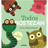 Todos bostezan by Bijsterbosch, Anita, 9788491010210