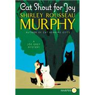 Cat Shout for Joy by Murphy, Shirley Rousseau, 9780062440211
