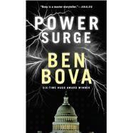 Power Surge A Novel by Bova, Ben, 9780765370211