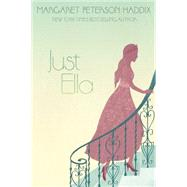 Just Ella by Haddix, Margaret Peterson, 9781481420211