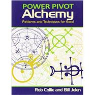 Powerpivot Alchemy by Collie, Rob; Jelen, Bill, 9781615470211