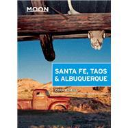 Moon Santa Fe, Taos & Albuquerque by O'Neill, Zora, 9781631210211