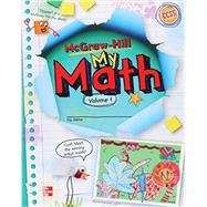 McGraw-Hill My Math, Grade 2, Student Edition, Volume 1 by Unknown, 9780021150212