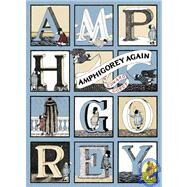 Amphigorey Again by Gorey, Edward, 9780156030212