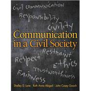 Communication in a Civil Society by Lane; Shelley D., 9780205770212