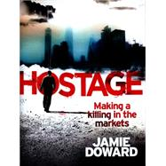 Hostage by Doward, Jamie, 9781472120212