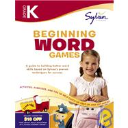 Kindergarten Beginning Word Games (Sylvan Workbooks) by Sylvan Learning, 9780375430213